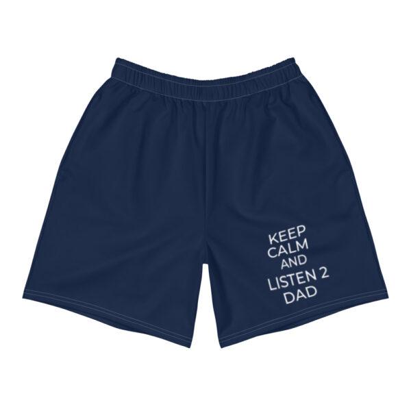 """Herren Shorts """"Keep calm and listen 2 dad"""""""