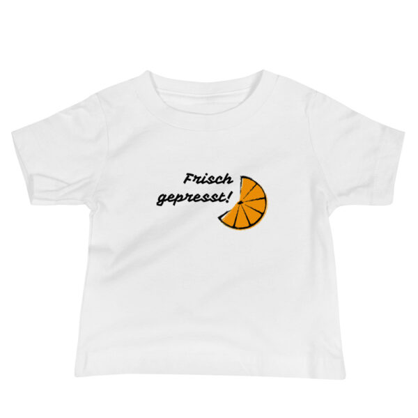 """Baby T-Shirt """"Frisch gepresst"""""""