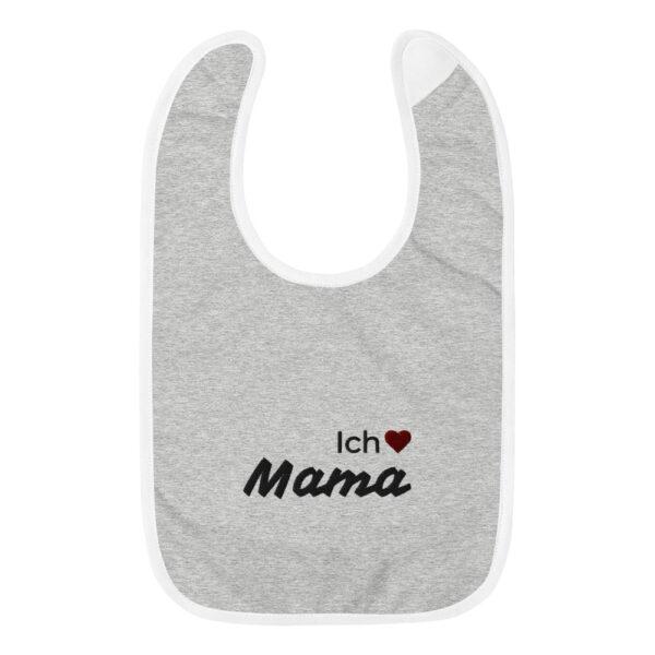 "Besticktes Lätzchen ""Ich liebe Mama"""