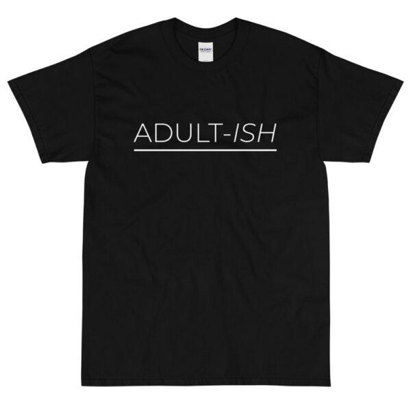 """Herren T-Shirt """"Adult-ish"""""""