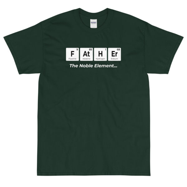 """Herren T-Shirt """"Father – the noble element"""""""