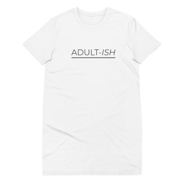 "T-Shirt-Kleid ""Adult-ish"""